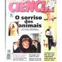 Globo Ciência Nr 74 / O Sorriso Dos Animais,hormônios...