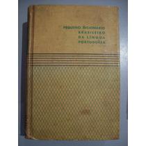 Livro Pequeno Dicionário Brasileiro Da Lingua Portuguesa 61
