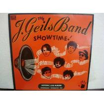 The J. Geils Band - Showtime! - Lp Nacional C/encarte