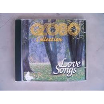 Cd- Globo Collection- Love Songs - +brinde