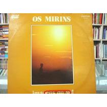 Vinil / Lp - Os Mirins - Imagens Do Sul - 1979