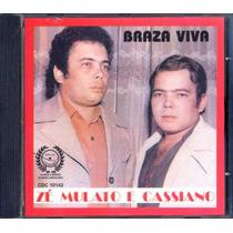 Zé Mulato Cassiano Cd Braza ( Brasa ) Viva 1980 Frete Grátis