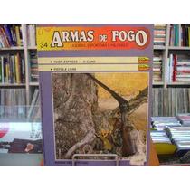 Revista / Fascículo - Armas De Fogo Nº34