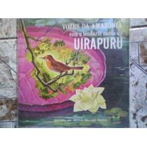 Vozes Da Amazonia / Uirapuru - Disco De Vinil