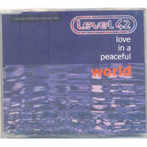 Level 42 # Love In A Peaceful World # Cd Single Importado
