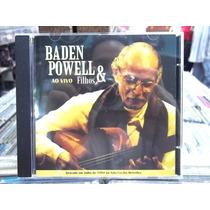 Baden Powell E Filhos Ao Vivo Cd Original Estado Impecável