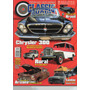 Revista Classic Show Nº40 (chrysler 300, Rural, Ferro Velho)