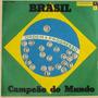 Copa Do Mundo 1958 Super Raro Lp Brasil Campeão Do Mundo