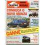 4rodas N.355 Fev 90 - Santana, Monza, Gol 1.9, Uno 1.6 R..