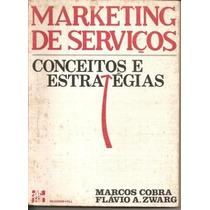 Marketing De Serviços, Conceitos E Estratégias Marcos Cobra
