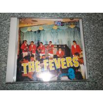 Cd - The Fevers Albuns De 1968 / 1969
