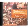 Cd Quinteto Violado - Quinteto Canta Vandré