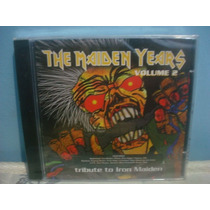 Tribute To Iron Maiden - The Maiden Years... - Cd Nacional