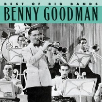 Cd Benny Goodman Best Of Big Bands