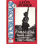 Paraguai - Nossa Guerra Contra Esse Soldado