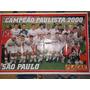 Poster Gigante Placar São Paulo Campeão Paulista 2000
