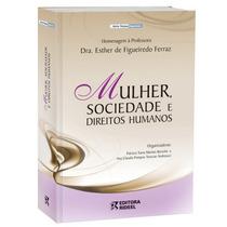 Mulher, Sociedade E Direitos Humanos - Editora Rideel.