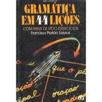 Gramática Em 44 Lições Livro Novo - Francisco Platão Savioli