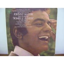 Disco Antigo Lp Vinil Johnny Mathis Romeu E Julieta 1969