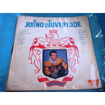 Lp Reino Juventude Sergio Reis The Vips Aguilar Jovem Guarda