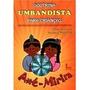 Livro Doutrina Umbandista Para Crianças Axé Mirim Editora Ic