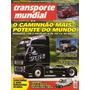 Transporte Mundial N°78 Volvo Fh16 Scania R420 Actros Daf Xf