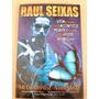 Livro Raul Seixas E A Filosofia Do Fã Nº1 Sylvio Passos Raro