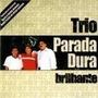 Cd Trio Parada Dura Brilhante
