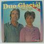 Lp Duo Glacial - Miguel E Aninha - Camisa Branca - Original