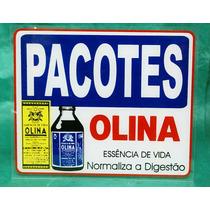 Propaganda Antiga - Placa De Farmácia Olina (pacotes)