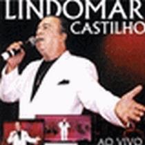 Cd Lindomar Castilho - Ao Vivo