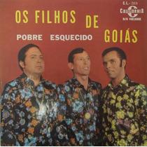Lp Os Filhos De Goiás (pobre Esquecido) Selo Califórnia