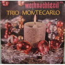 Trio Montecarlo - Weihnacchtzeil - 1968