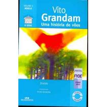 Uma História De Vôos, Vito Grandam - Ziraldo