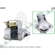 Motor De Partida 12v Astra 1.8 99/... Corsa 1.8 02/...