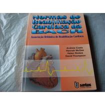 Normas De Reabilitação Cardíaca Da Bacr