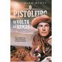 Dvd - O Pistoleiro - De Volta As Armas - Randolph Scott