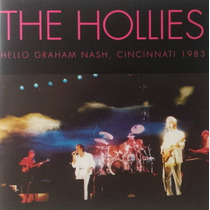 Cd - The Hollies - Hello Graham Nash, Cincinnati 1983