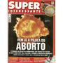 Super Interessante #163 - Pílula Do Aborto - Bonellihq