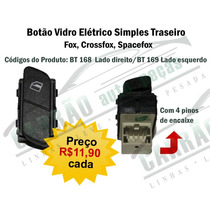 Botao Interruptor Vidro Eletrico Traseiro Fox Crossfox Space
