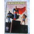 Batman/superman/mulher Maravilha :trindade N:1 Fev 2004