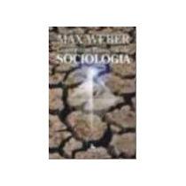 Conceitos Básicos De Sociologia - Max Weber - Novo!