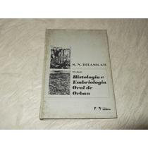 Histologia E Embriologia Oral De Orban S N Bhaskar