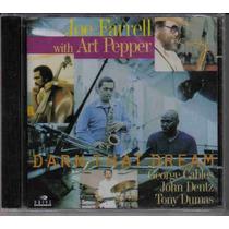 Joe Farrell With Art Pepper Darn That Dream