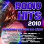 Cd * Rádio Hits 2010 - Os Maiores Sucessos Das Rádios *
