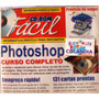 Cd Rom Fácil 19 - 34 Programas Fácil- Cdlandia - Photoshop