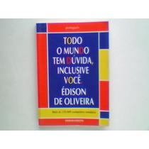 Todo Mundo Tem Dúvida, Inclusive Você: Português