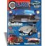 Revista Classic Show Ed. 48 - Nova. Cadillac 1957/58, Fusca