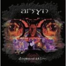 Arsyn - Degeneration Importado ( Otimo Hard Heavy Metal )