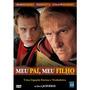 Meu Pai, Meu Filho Dvd Original